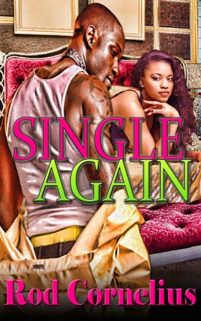 Single Again by Rod Cornelius