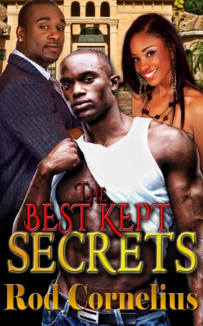 The Best Kept Secrets by Mirika Mayo Cornelius