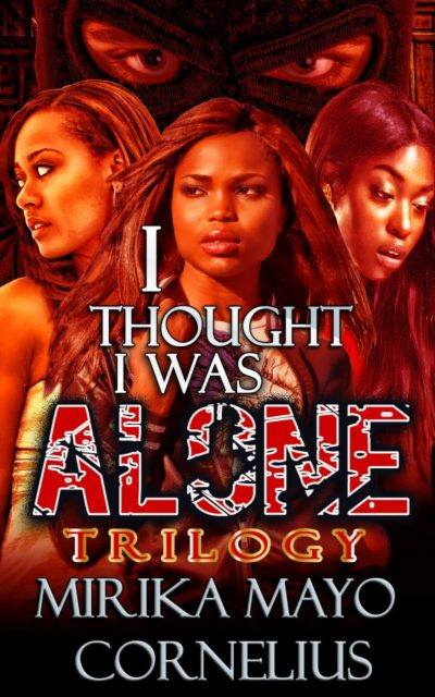 I Thought I Was Alone by Mirika Mayo Cornelius