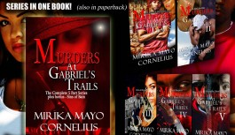 MURDERS AT GABRIEL'S TRAILS: A Dramatic Urban Book Series