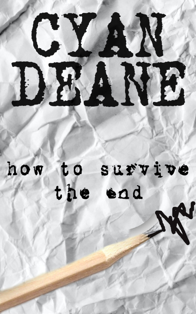 How to Survive the End